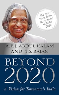 Beyond 2020: A Vision for Tomorrow's India by Abdul Kalam, S Y Rajan (9780670087969) - PaperBack - Business & Finance Ecommerce
