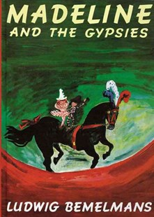 Madeline and the Gypsies - Children's Fiction Classics