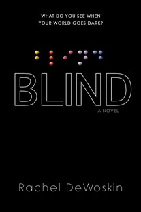Blind by Dewoskin Rachel (9780670785223) - HardCover - Children's Fiction Teenage (11-13)