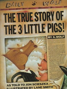 The True Story of the 3 Little Pigs! - Children's Fiction Intermediate (5-7)
