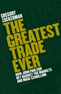 (ebook) The Greatest Trade Ever - Biographies Business