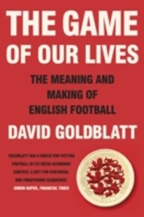 (ebook) The Game of Our Lives - Social Sciences Sociology