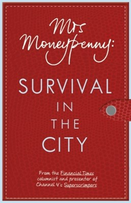 (ebook) Mrs Moneypenny: Survival in the City