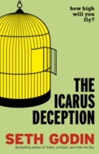 (ebook) The Icarus Deception - Business & Finance Careers