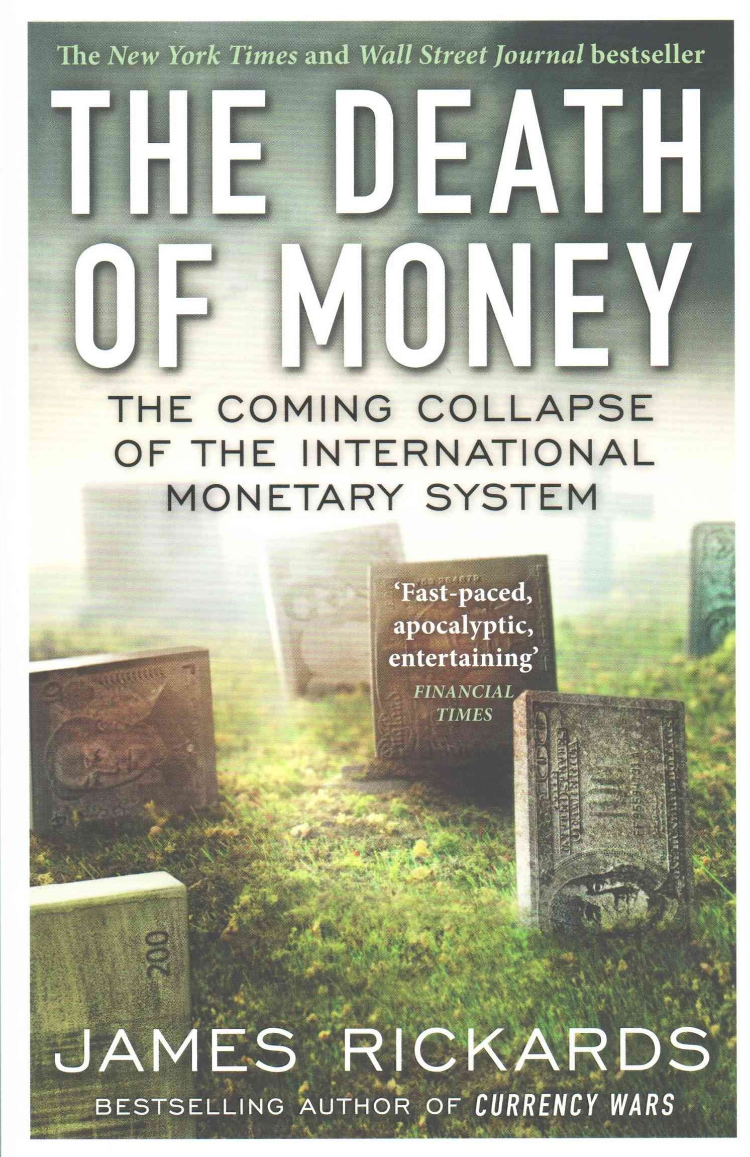 The Death Of Money, Theetary System