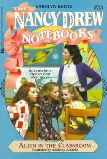 Nancy Drew Notebooks #023: Alien in the Classroom by Carolyn Keene, Anthony Accardo (9780671008185) - PaperBack - Children's Fiction Older Readers (8-10)