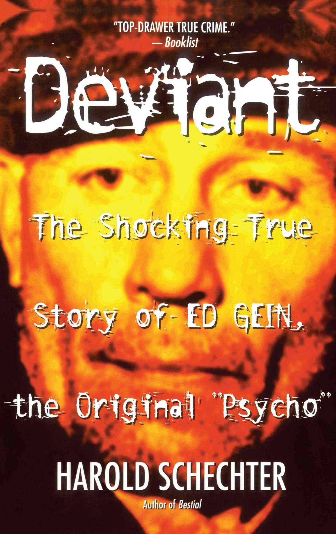 &quote;Deviant: True Story of Ed Gein, The Original Psycho  &quote;