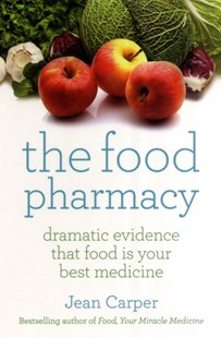 Food Pharmacy by Jean Carper (9780671037369) - PaperBack - Cooking Cooking Reference