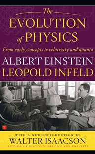 Evolution of Physics by Albert Einstein, Leopold Infeld (9780671201562) - PaperBack - Education Study Guides