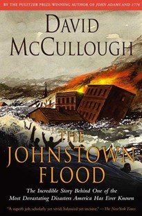 The Johnstown Flood by David McCullough (9780671207144) - PaperBack - History Latin America