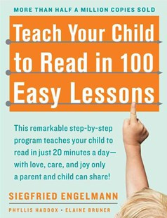 Teach Your Child to Read in 100 Easy Lessons by Siegfried Engelmann, Elaine Bruner, Phyllis Haddox (9780671631987) - PaperBack - Education Teaching Guides