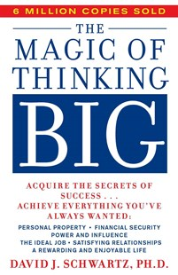 The Magic of Thinking Big by David J. Schwartz (9780671646783) - PaperBack - Family & Relationships Relationships