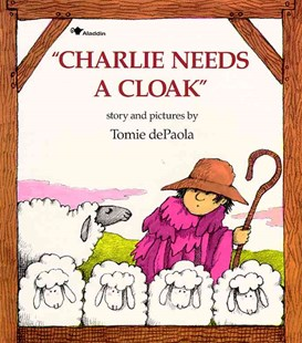 Charlie Needs a Cloak by Tomie DePaola (9780671664671) - PaperBack - Non-Fiction Animals
