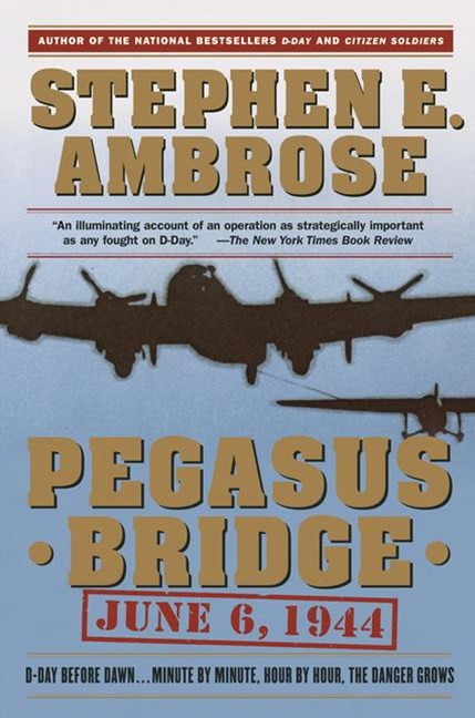 Pegasus Bridge, June 6, 1944