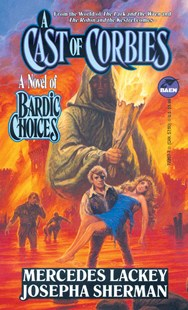A Cast of Corbies by Mercedes Lackey, Josepha Sherman (9780671722074) - PaperBack - Fantasy