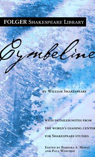 Cymbeline by Shakespeare, William/ Mowat, Barbara A./ Werstine, Paul, Barbara A. Mowat, Paul Werstine, William Shakespeare, Barbara A. Mowat (9780671722593) - PaperBack - Classic Fiction