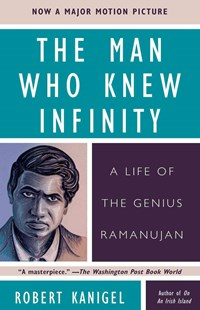 The Man Who Knew Infinity by Robert Kanigel (9780671750619) - PaperBack - Biographies General Biographies