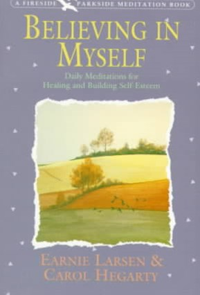 Believing in Myself: Self Esteem Daily Mediations