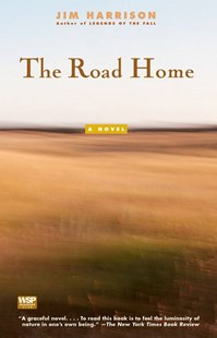The Road Home by Jim Harrison (9780671778330) - PaperBack - Modern & Contemporary Fiction General Fiction