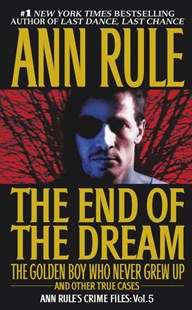 The End of the Dream by Ann Rule (9780671793579) - PaperBack - Social Sciences Criminology