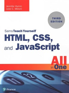 Html, Css, and JavaScript All in One by Julie C. Meloni, Jennifer Kyrnin (9780672338083) - PaperBack - Computing Programming
