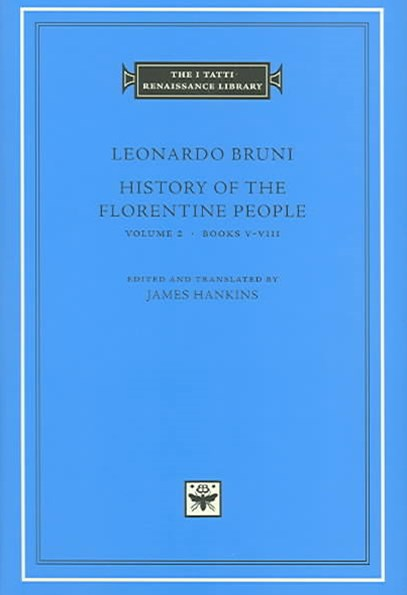 History of the Florentine People: Books 5-8