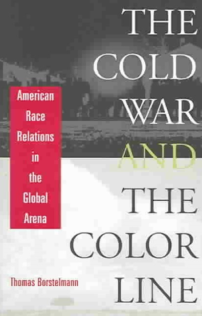 Cold War and the Color Line