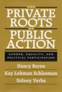 (ebook) Private Roots of Public Action - Politics Political Issues