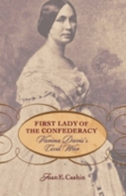 (ebook) First Lady of the Confederacy