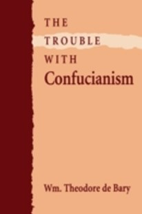 (ebook) Trouble with Confucianism - Philosophy Modern