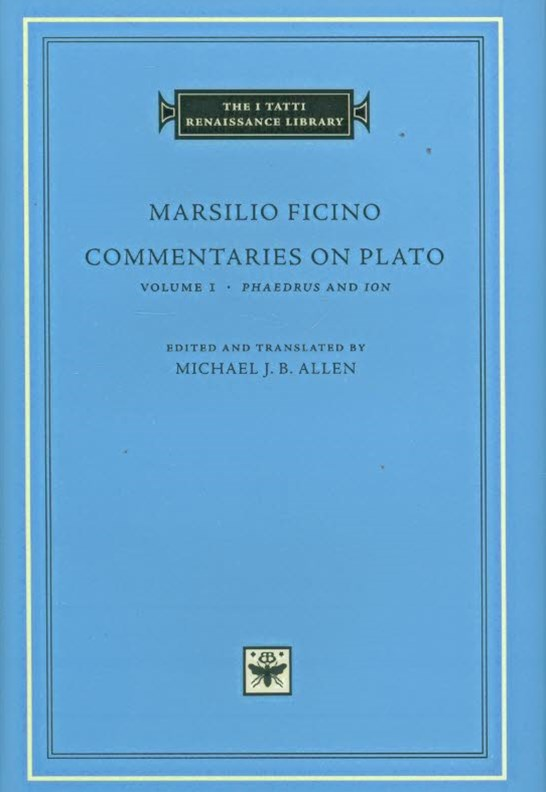 Commentaries on Plato: Phaedrus and Ion