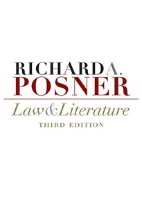 Law and Literature by Richard A. Posner (9780674032460) - PaperBack - Reference Law