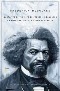 Narrative of the Life of Frederick Douglass by Frederick Douglass, Robert B. Stepto (9780674034013) - PaperBack - Biographies General Biographies
