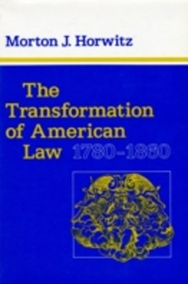 (ebook) Transformation of American Law, 1780-1860
