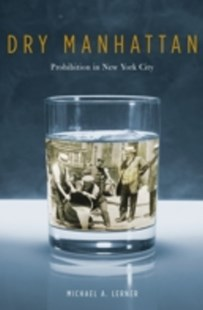 (ebook) Dry Manhattan - History Latin America