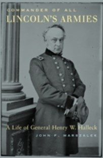(ebook) Commander of All Lincoln's Armies - Biographies General Biographies