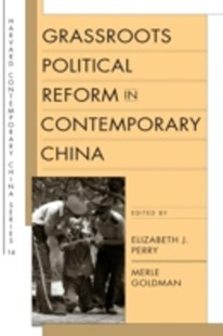 (ebook) Grassroots Political Reform in Contemporary China - History Asia