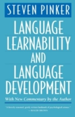 (ebook) Language Learnability and Language Development, With New Commentary by the Author