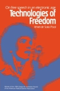 (ebook) Technologies of Freedom - Politics Political Issues