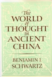 (ebook) World of Thought in Ancient China - History Ancient & Medieval History