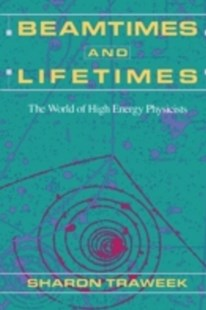 (ebook) Beamtimes and Lifetimes - Biographies General Biographies
