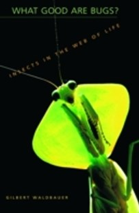 (ebook) What Good Are Bugs? - Pets & Nature Wildlife