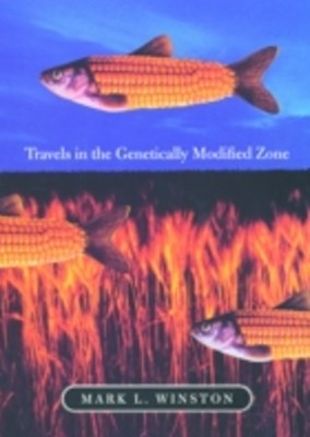 (ebook) Travels in the Genetically Modified Zone