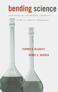 Bending Science by Thomas O. McGarity, Wendy Wagner (9780674047143) - PaperBack - Politics Political Issues
