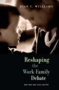 (ebook) Reshaping the Work-Family Debate - Family & Relationships Parenting