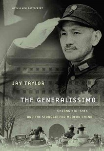 Generalissimo by Jay Taylor (9780674060494) - PaperBack - Biographies General Biographies