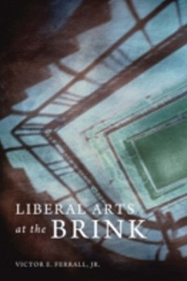 (ebook) Liberal Arts at the Brink