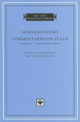 Commentaries on Plato, Volume 2: Parmenides, Part I