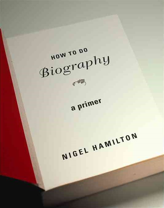 How to Do Biography