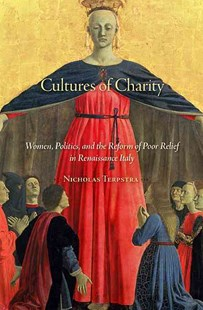 Cultures of Charity by Nicholas Terpstra (9780674067097) - HardCover - Education Trade Guides